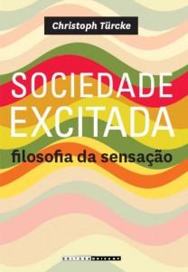 Sociedade Excitada: Filosofia da sensação