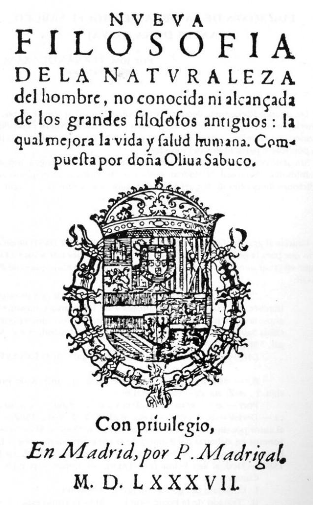 Primeira edição, de 1587, do livro Nova Filosofia da Natureza, da médica e filósofa Oliva Sabuco. A obra foi severamente censurada pela Inquisição