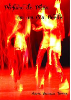 """""""Perfume de Píton em um céu bordô"""" é o quinto e-book da jornalista e escritora Mara Vanessa Torres. Foto: Divulgação"""