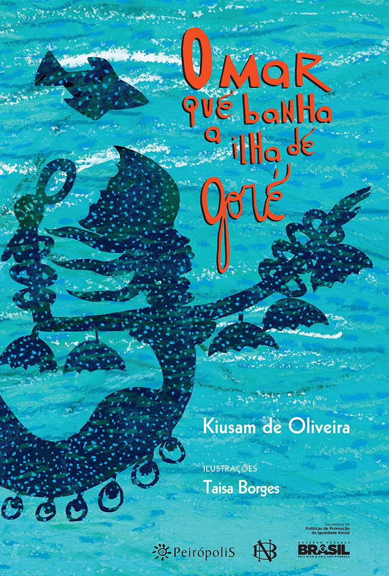 """Livro """"O mar que banha a ilha de Goré"""". Foto: dlvulgação."""