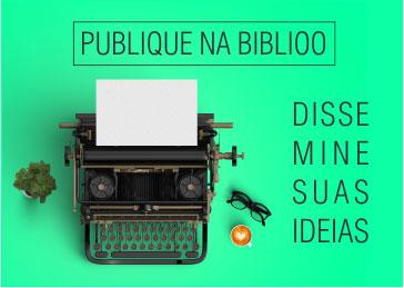 Publique na Biblioo. Dissemine suas ideias!
